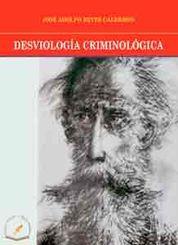DESVIOLOGIA CRIMINOLOGICA