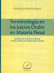TERMINOLOGIA EN LOS JUICIOS ORALES EN MATERIA PENAL