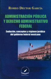 ADMINISTRACIÓN PÚBLICA Y DERECHO ADMINISTRATIVO FEDERAL