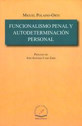 FUNCIONALISMO PENAL Y AUTODETERMINACION PERSONAL