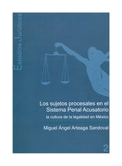 SUJETOS PROCESALES EN EL SISTEMA PENAL ACUSATORIO, LOS