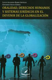 ORALIDAD DERECHOS HUMANOS Y SISTEMA JURIDICOS EN EL DEVENIR DE LA GLOBALIZACION