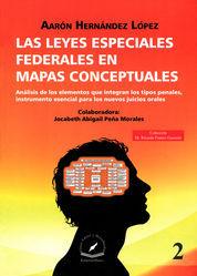 LEYES ESPECIALES FEDERALES EN MAPAS CONCEPTUALES, LAS - VOL. 2