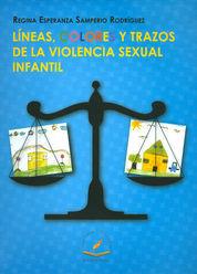 LÍNEAS COLORES Y TRAZOS DE LA VIOLENCIA SEXUAL INFANTIL