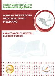 MANUAL DE DERECHO PROCESAL PENAL MEXICANO