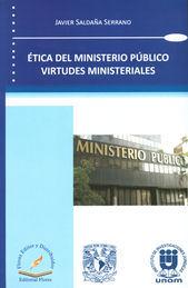 ÉTICA DEL MINISTERIO PÚBLICO VIRTUDES MINISTERIALES
