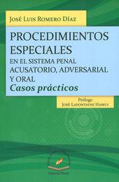 PROCEDIMIENTOS ESPECIALES, EN EL SISTEMA PENAL ACUSATORIO,ADVERSARIAL Y ORAL