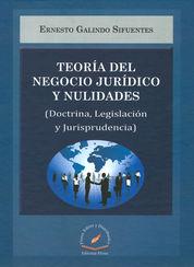 TEORÍA DEL NEGOCIO JURÍDICO Y NULIDADES ( DOCTRINA,LEGISLACIÓN Y JURÍSPRUDENCIA)