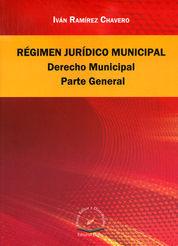 REGIMEN JURÍDICO MUNICIPAL, DERECHO MUNICIPAL PARTE GENERAL