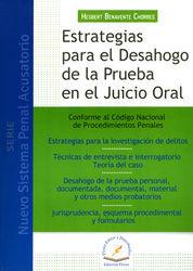 ESTRATEGIAS PARA EL DESAHOGO DE LA PRUEBA EN EL JUICIO ORAL
