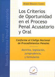 CRITERIOS DE OPORTUNIDAD EN EL PROCESO PENAL ACUSATORIO Y ORAL