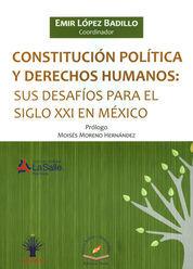 CONSTITUCIÓN POLÍTICA Y DERECHOS HUMANOS: SUS DESAFÍOS PARA EL SIGLO XXI EN MÉXICO