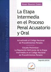 ETAPA INTERMEDIA EN EL PROCESO PENAL ACUSATORIO Y ORAL