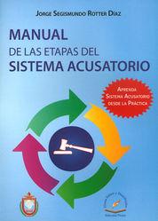 MANUAL DE LAS ETAPAS DEL SISTEMA ACUSATORIO 2DA. EDICION