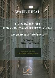 CRIMINOLOGÍA ETIOLOGÍA-MULTIFACTORIAL SEGUNDA EDICIÓN