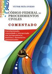 CÓDIGO FEDERAL DE PROCEDIMIENTOS CIVILES COMENTADO