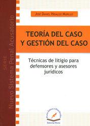 TEORÍA DEL CASO Y GESTIÓN DEL CASO