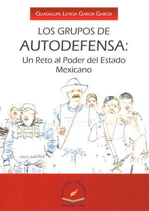 LOS GRUPOS DE AUTODEFENSA: