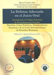 DEFENSA ADECUADA EN EL JUICIO ORAL, LA