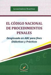 CÓDIGO NACIONAL DE PROCEDIMIENTOS PENALES, EL