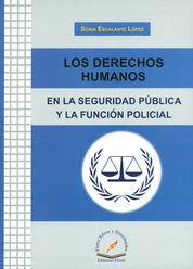 DERECHOS HUMANOS EN LA SEGURIDAD PUBLICA Y LA FUNCION POLICIAL