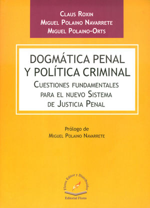 DOGMATICA PENAL Y POLITICA CRIMINAL