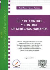 JUEZ DE CONTROL Y CONTROL DE DERECHOS HUMANOS SEGUNDA EDICION