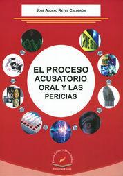 PROCESO ACUSATORIO ORAL Y LAS PERICIAS, EL