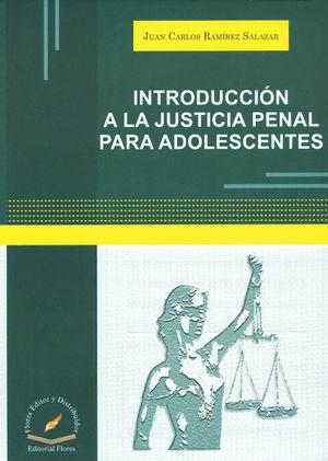 INTRODUCCIÓN A LA JUSTICIA PENAL PARA ADOLESCENTES