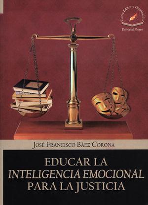EDUCAR LA INTELIGENCIA EMOCIONAL PARA LA JUSTICIA