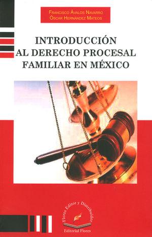 INTRODUCCIÓN AL DERECHO PROCESAL FAMILIAR EN MÉXICO