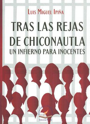 TRAS LAS REJAS DE CHICONAUTLA