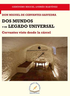 DOS MUNDOS Y UN LEGADO UNIVERSAL