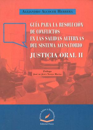 GUIA PARA LA RESOLUCION DE CONFLICTOS EN LAS SALIDAS ALTERNAS DEL SISTEMA ACUSATORIO
