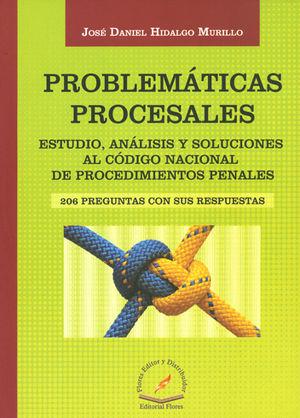 PROBLEMATICAS PROCESALES, 206 PREGUNTAS CON SUS RESPUESTAS