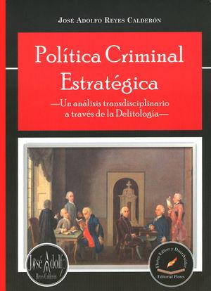 POLÍTICA CRIMINAL ESTRATÉGICA