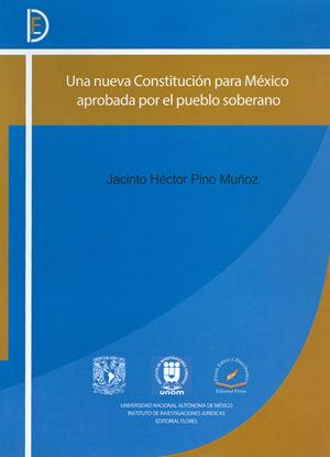 UNA NUEVA CONSTITUCIÓN PARA MÉXICO APROBADA POR EL PUEBLO SOBERANO