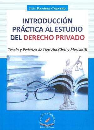 INTRODUCCIÓN PRÁCTICA AL ESTUDIO DEL DERECHO PRIVADO