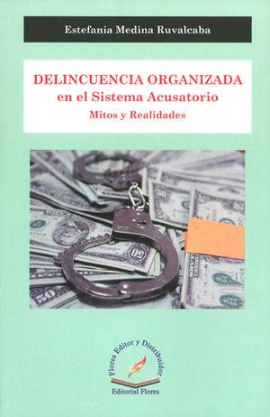 DELINCUENCIA ORGANIZADA EN EL SISTEMA ACUSATORIO