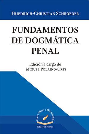 FUNDAMENTOS DE DOGMÁTICA PENAL