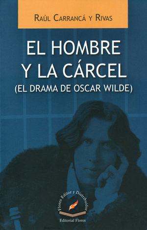 HOMBRE Y LA CARCEL, EL
