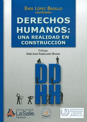 DERECHOS HUMANOS: UNA REALIDAD EN CONSTRUCCIÓN