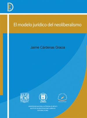 MODELO JURÍDICO DEL NEOLIBERALISMO, EL