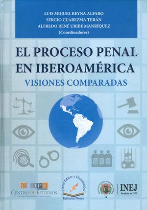 PROCESO PENAL EN IBEROAMERICA, EL