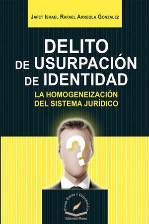 DELITO DE USURPACIÓN DE IDENTIDAD