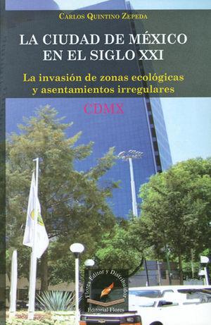 CIUDAD DE MEXICO EN EL SIGLO XXI, LA