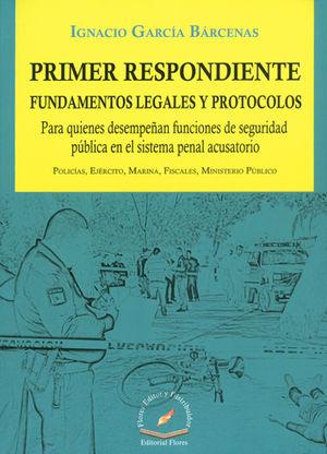 PRIMER RESPONDIENTE FUNDAMENTOS LEGALES Y PROTOCOLOS