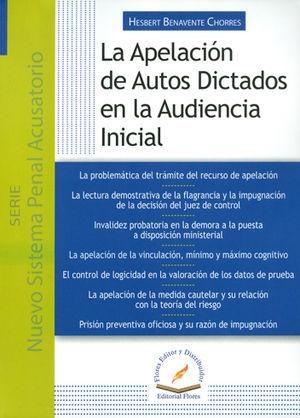 APELACIÓN DE AUTOS DICTADOS EN LA AUDIENCIA INICIAL