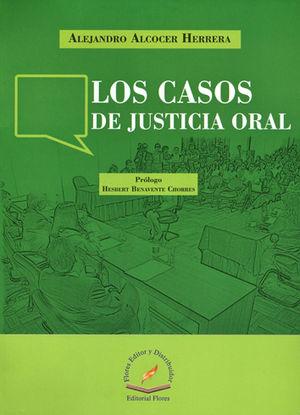 CASOS DE JUSTICIA ORAL, LOS