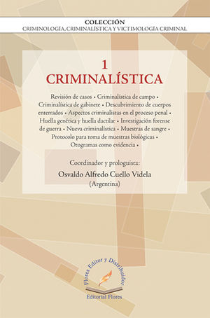 CRIMINALÍSTICA VOL.1